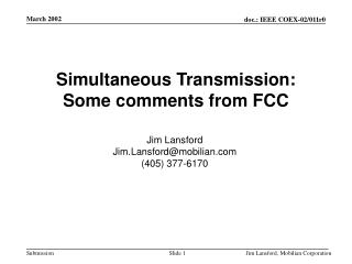 Simultaneous Transmission: Some comments from FCC