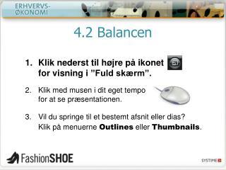 4.2 Balancen