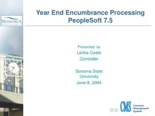 Year End Encumbrance Processing PeopleSoft 7.5
