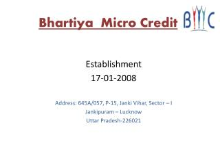 Bhartiya  Micro Credit