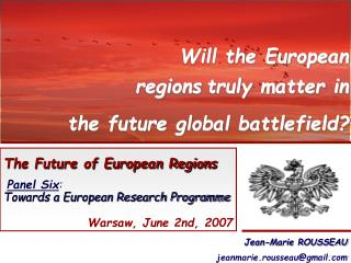 The Future of European Regions Panel Six :  Towards a European Research Programme