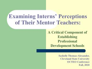 Examining Interns� Perceptions of Their Mentor Teachers:
