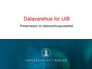 Datavarehus for UiB
