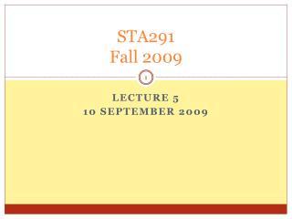 STA291 Fall 2009