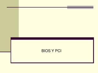 BIOS Y PCI