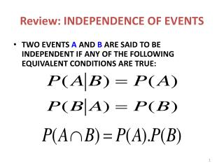 Review: INDEPENDENCE OF EVENTS