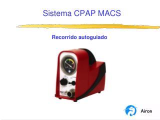 Sistema CPAP MACS