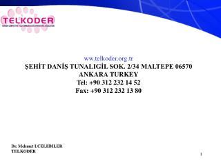 Dr. Mehmet I.CELEBILER  TELKODER