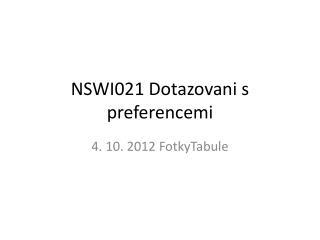 NSWI021  Dotazovani  s  preferencemi