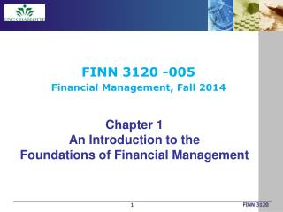 Chapter 1 An Introduction to the  Foundations of Financial Management