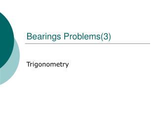Bearings Problems(3)