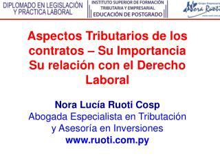 Aspectos Tributarios de los contratos – Su Importancia  Su relación con el Derecho Laboral