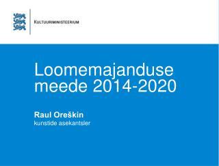 Loomemajanduse meede 2014-2020