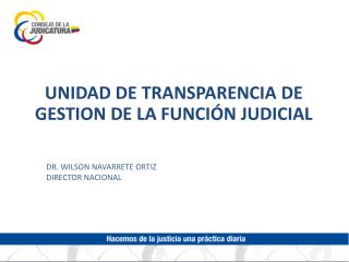 UNIDAD DE TRANSPARENCIA DE GESTION DE LA FUNCIÓN JUDICIAL
