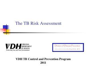 The TB Risk Assessment