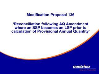 Modification Proposal 136