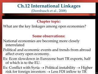 Ch.12 International Linkages  (Dornbusch et al., 2008)