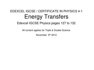 EDEXCEL IGCSE / CERTIFICATE IN PHYSICS 4-1 Energy Transfers