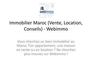 Immobilier Maroc (Vente, Location, Conseils) - Webimmo