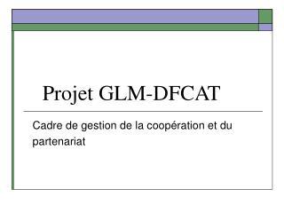 Projet GLM-DFCAT