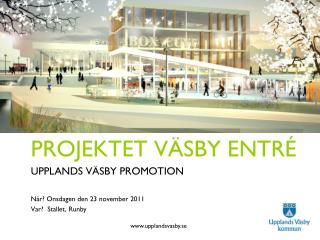 Projektet Väsby Entré