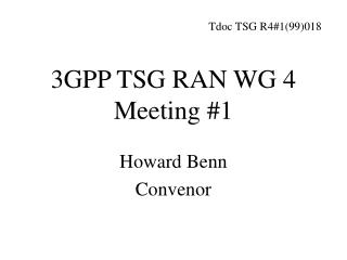 3GPP TSG RAN WG 4 Meeting #1