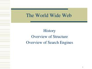 The World Wide Web History
