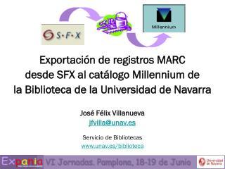 Exportaci�n de registros MARC  desde SFX al cat�logo Millennium de