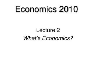 Economics 2010