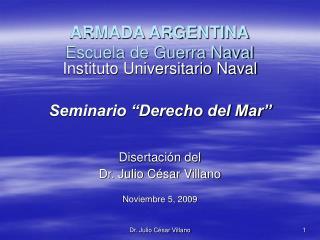 ARMADA ARGENTINA Escuela de Guerra Naval