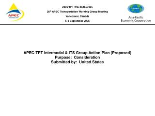 APEC-TPT Intermodal & ITS Group Action Plan (Proposed)