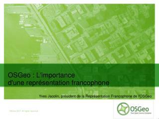OSGeo : L'importance  d'une représentation francophone