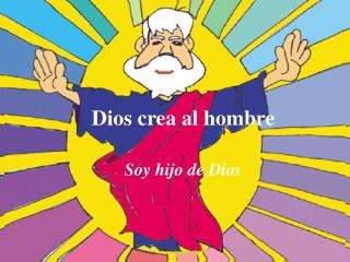 Dios crea al hombre