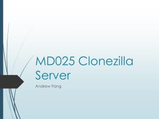 MD025 Clonezilla Server