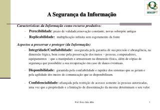 Caracteristicas  da Informação como  recurso produtivo: