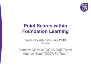 Point Scores within  Foundation Learning