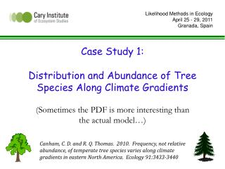 Case Study 1:  Distribution and Abundance of Tree Species Along Climate Gradients