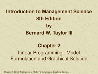 Chapter 2 Linear Programming:  Model Formulation and Graphical Solution