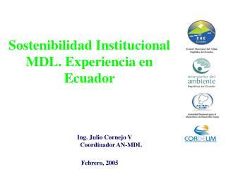Sostenibilidad Institucional MDL. Experiencia en Ecuador