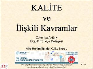 Zekeriya Aktürk EQuiP Türkiye Delegesi Aile Hekimliğinde Kalite Kursu