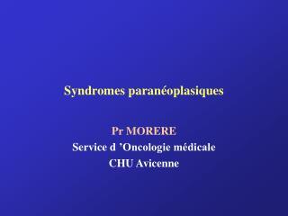 Syndromes paran oplasiques