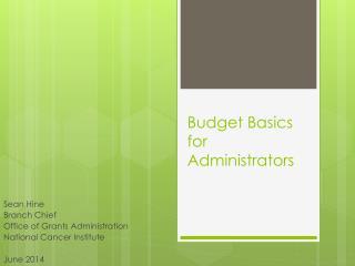 Budget Basics for Administrators