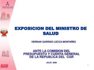 EXPOSICION DEL MINISTRO DE SALUD