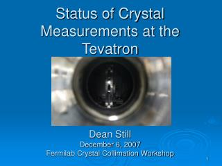 Status of Crystal Measurements at the Tevatron