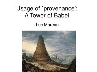 Usage of `provenance': A Tower of Babel