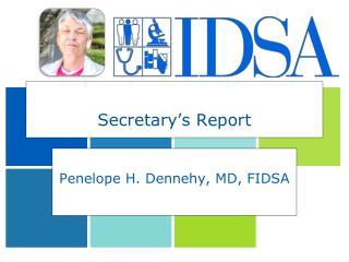Secretary�s Report