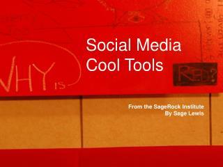 Social Media Cool Tools