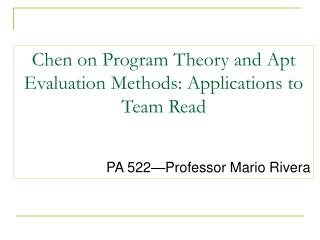 Chen on Program Theory and Apt Evaluation Methods: Applications to Team Read
