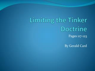 Limiting the Tinker Doctrine