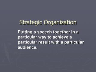 Strategic Organization